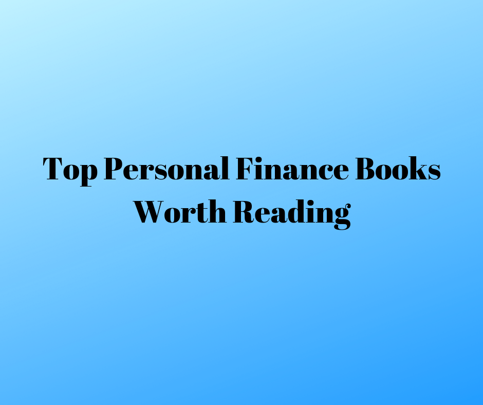 Top Personal Finance Books Worth Reading