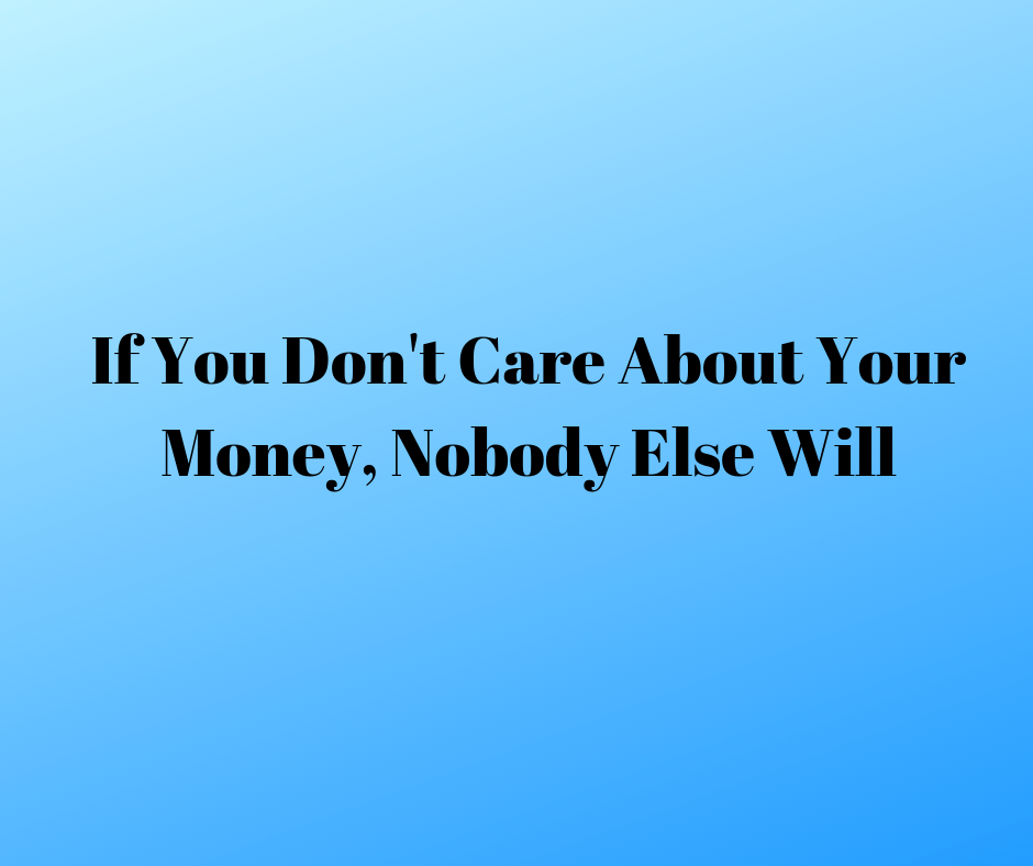care about your money