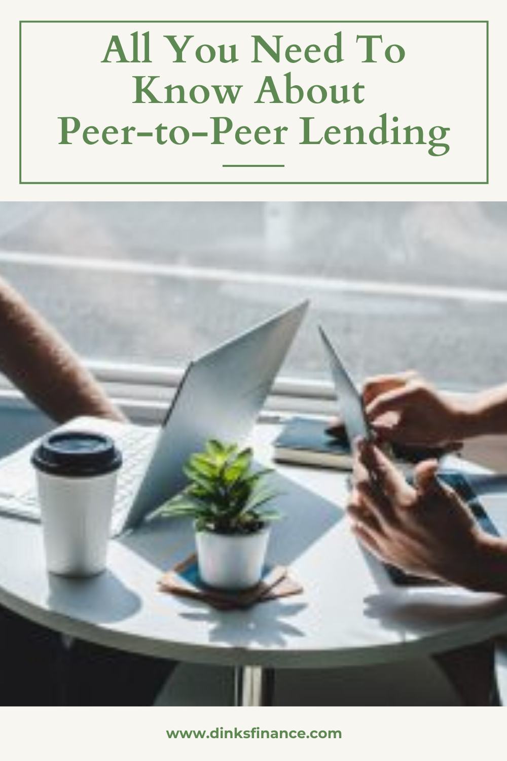 All You Need To Know About Peer-to-Peer Lending