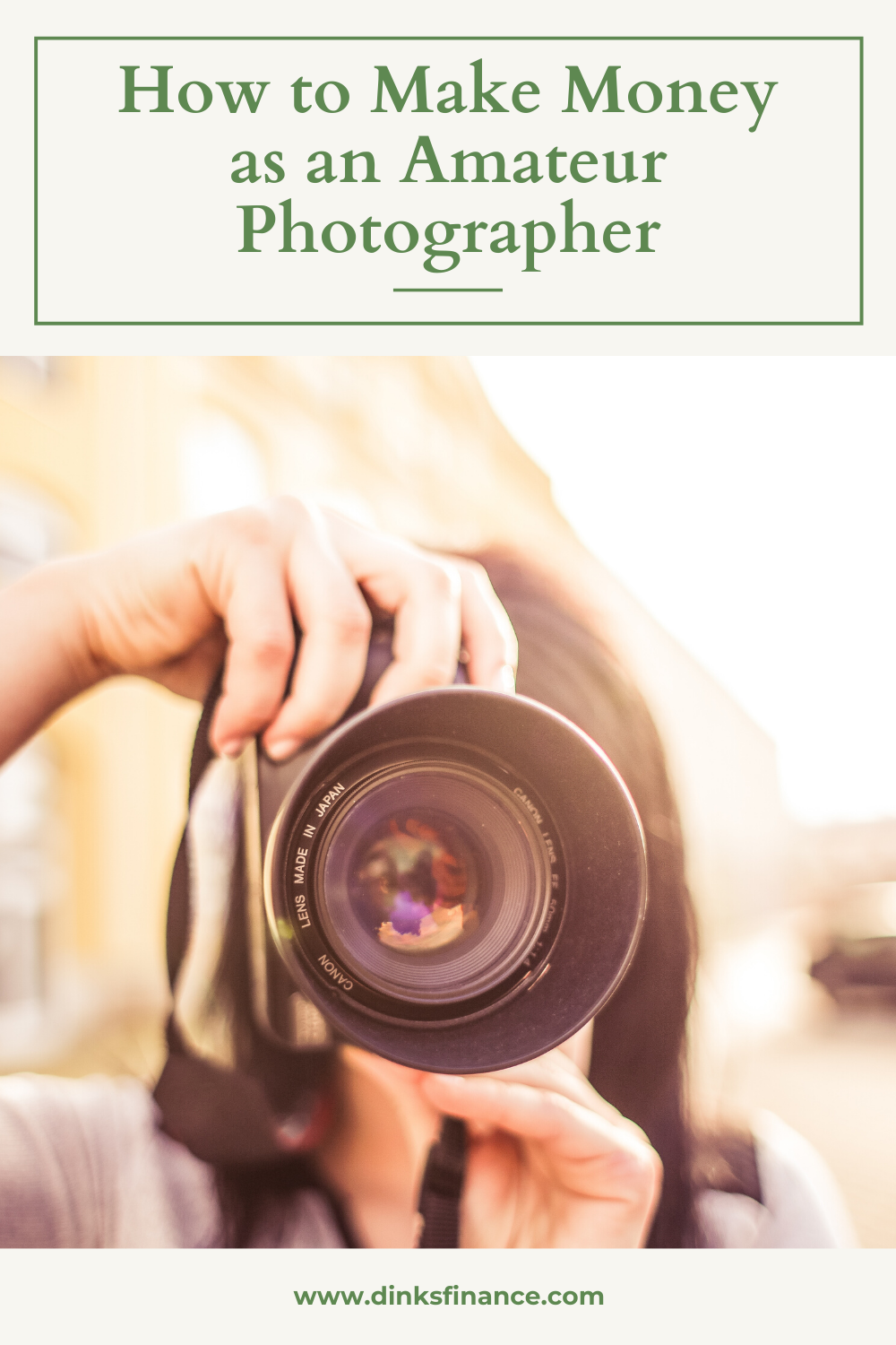 How to Make Money as an Amateur Photographer