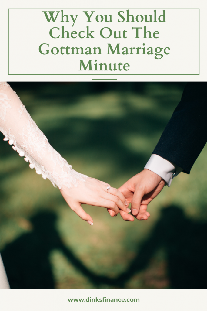 Check Out The Gottman Marriage Minute