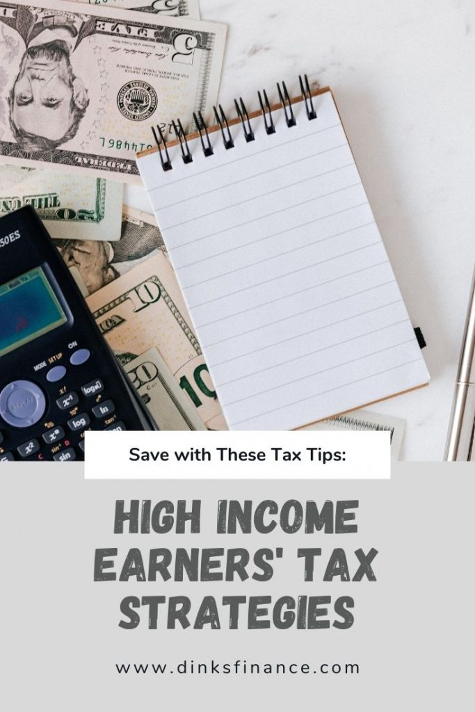 High Income Earners' Tax Strategies