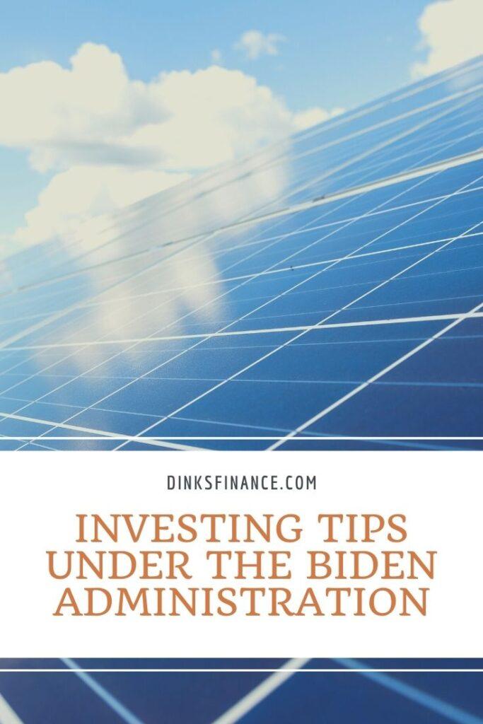 Investing Under Biden Administration