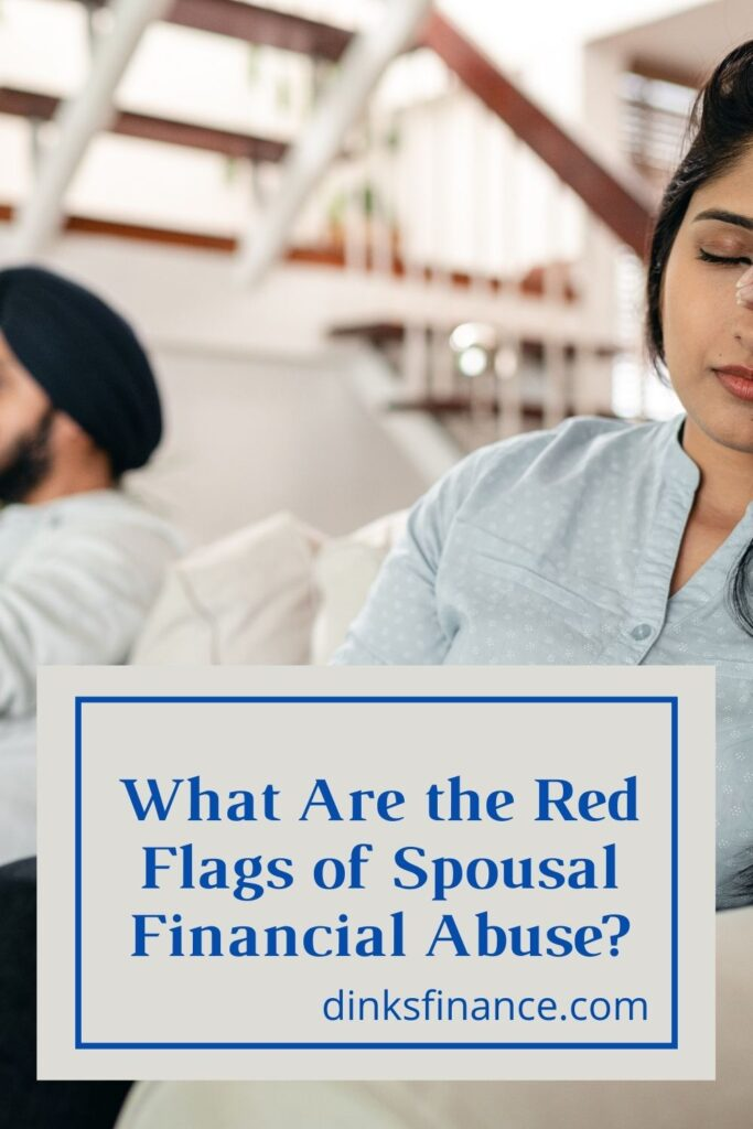 Red Flags of Spousal Financial Abuse