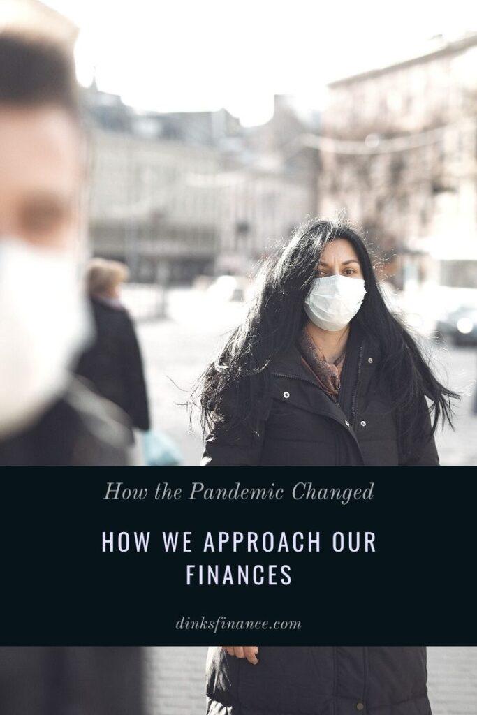 Pandemic Changed Finances