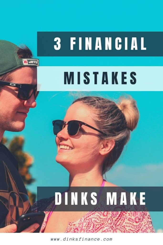 Financial Mistakes DINKS Make