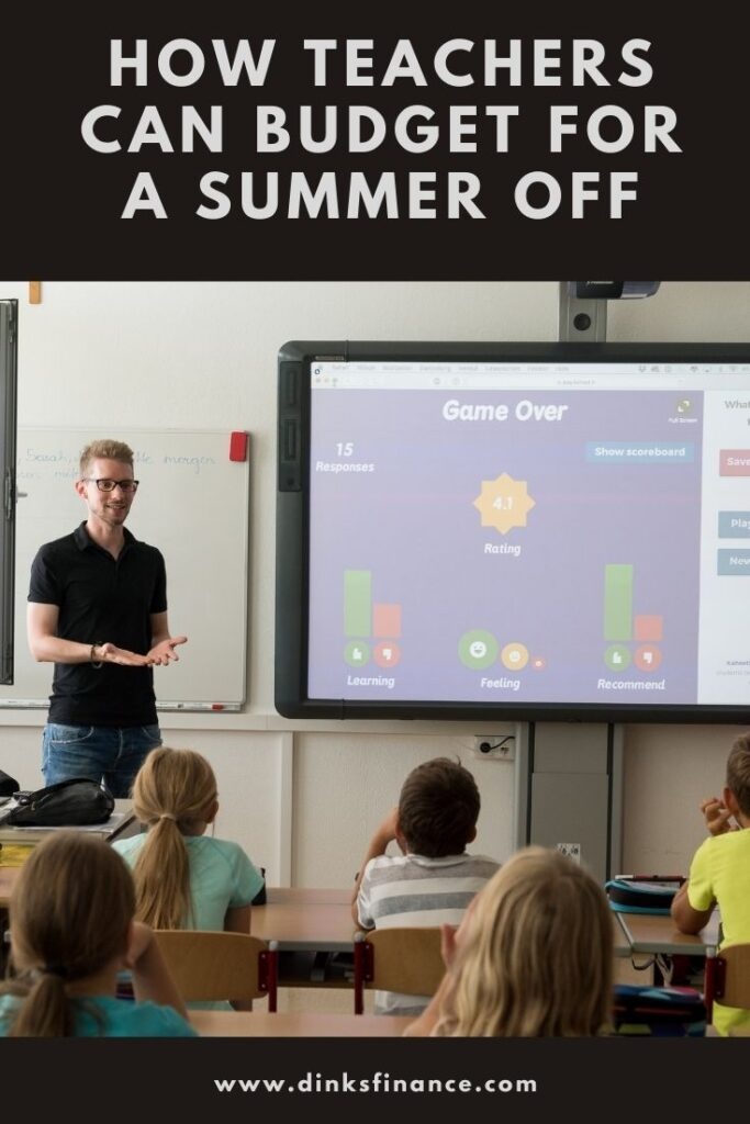 Teachers Can Budget for the Summer
