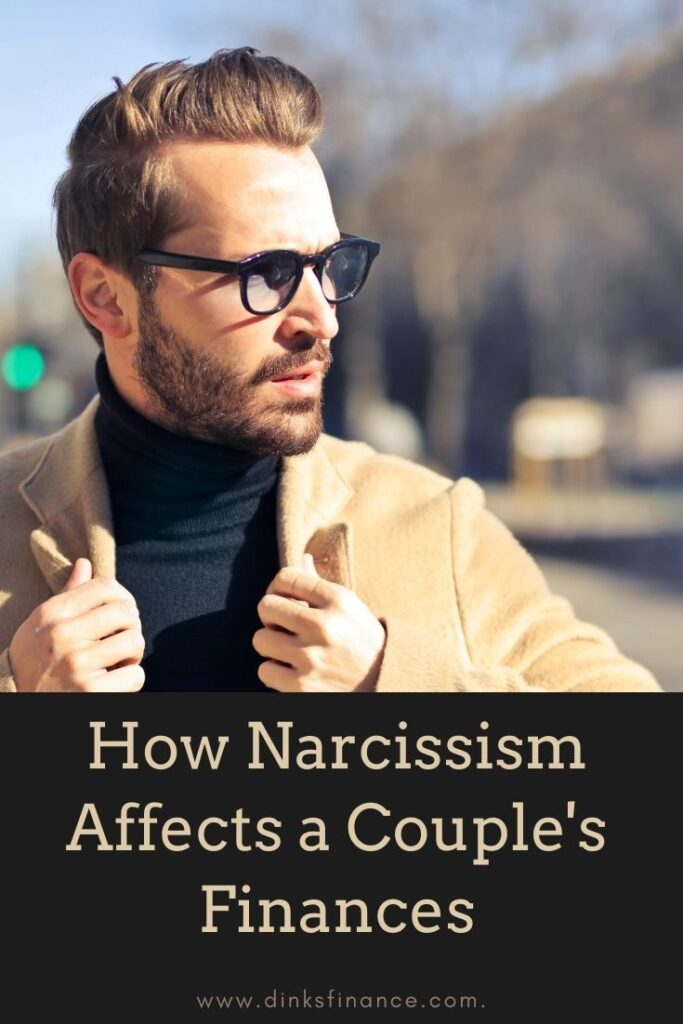 Narcissism Effects on Finances