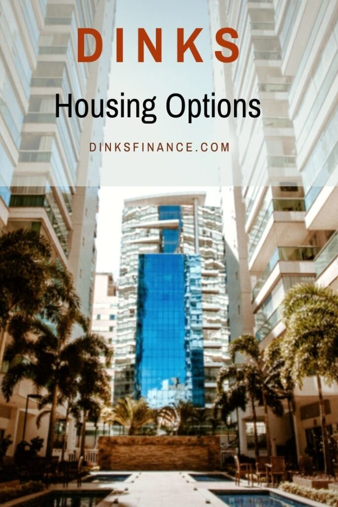 DINKS Housing Options