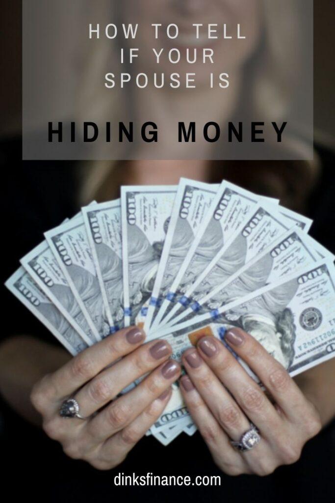 Spouse Is Hiding Money