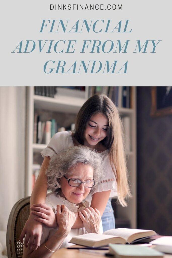 Financial Advice from My Grandma
